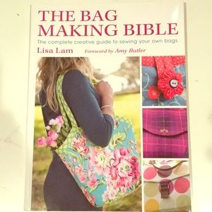 The Bag Making Bible—by Lisa Lam